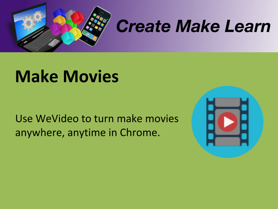CML Workshop CHROME Make Movies.png