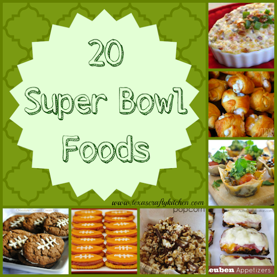 20 Super Bowl Foods by Texas Crafty Kitchen