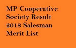 MP Cooperative Society Result 2018
