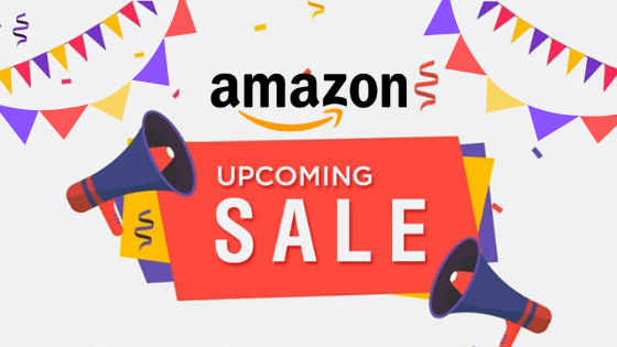 Amazon Upcoming Sale In 2020 - Expected Dates, Offers, And Deals