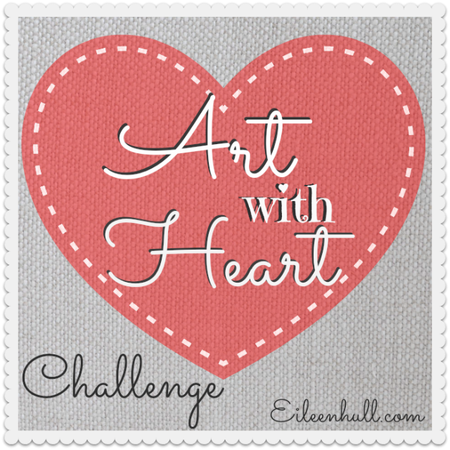 Art With Heart Challenge | Eileenhull.com