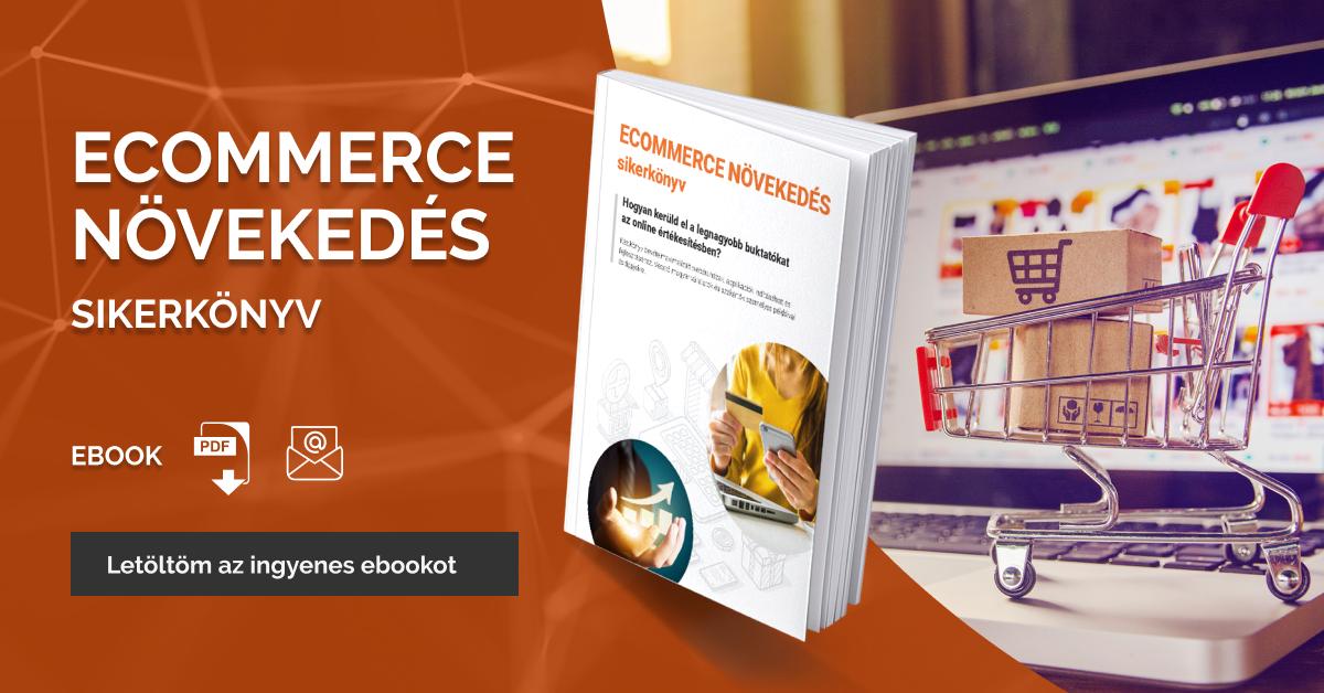 Ecommerce növekedés sikerkönyv - ingyenes ebook