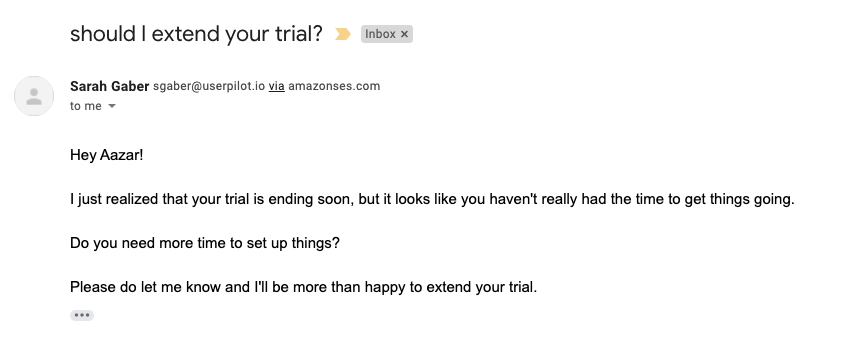 Emails can play a vital role in product-led growth: Userpilot sends an offer to extend the trial for users who haven't become activated