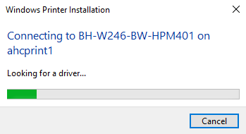 """Windows Printer Installation Box; """"Connecting to [printer name] on ahcprint1"""". Progress bar, """"Looking for a driver"""". Cancel button selected."""
