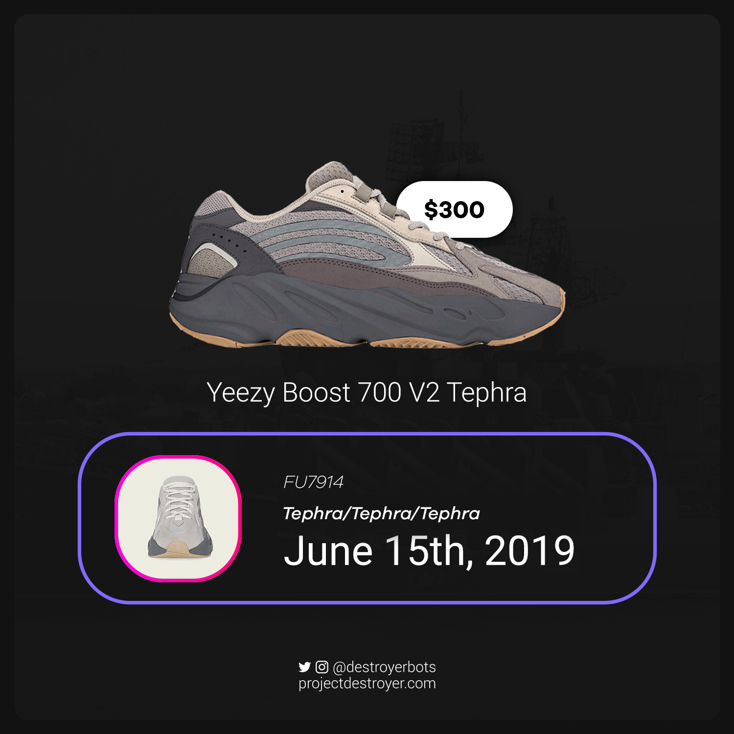 innovative design 1c50e 900a1 Yeezy Boost 700 V2 Tephra - Project Destroyer