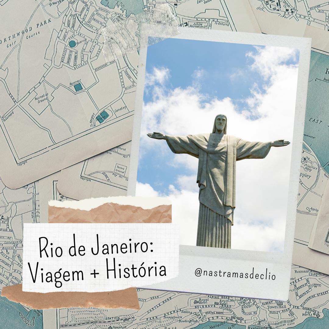 Post do instagram com imagem do Cristo Redentor e o título da postagem: Rio de Janeiro, Viagem + História.