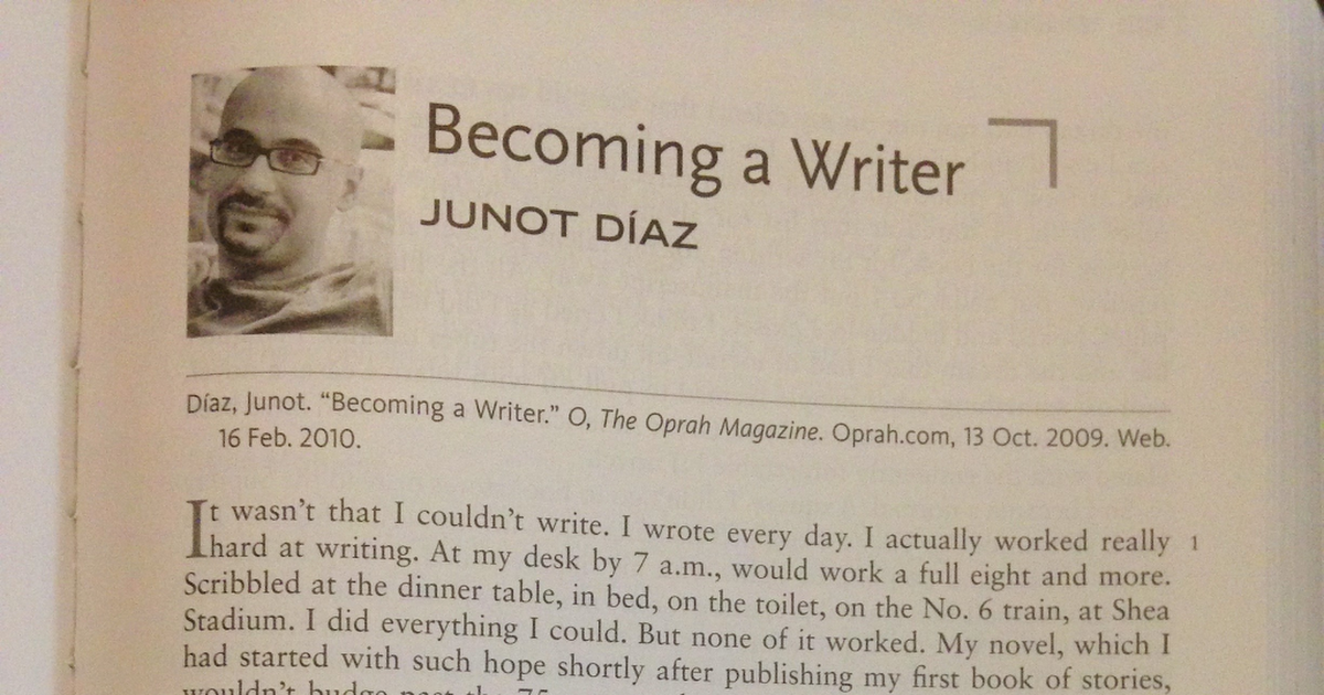 junot diaz s becoming a writer dedication Junot diazs becoming a writer dedication and persistence harvard case study solution and analysis of harvard business case studies solutions – assignment helpin most courses studied at harvard business schools, students are provided with a case study majo.