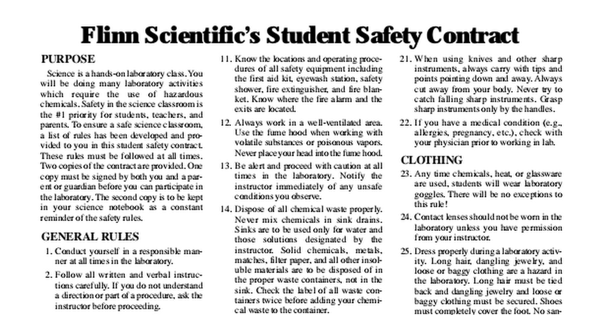 chemistry safety contract This contract is to be kept in your chemistry notebook as a constant reminder of the safety rules safety rules 1 use common sense you have a natural sense of what an unsafe situation looks and.
