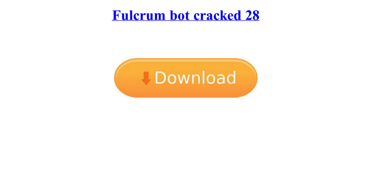 fulcrum bot cracked 28