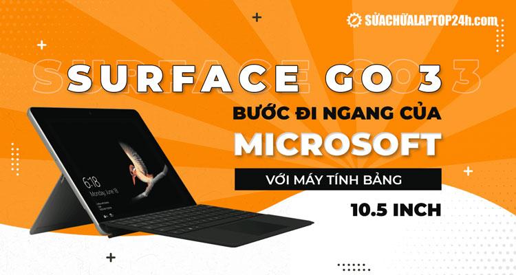 Rò rỉ thông tin mới về Surface Go 3