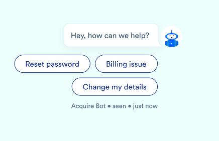 Acquire's chatbot quick replies function