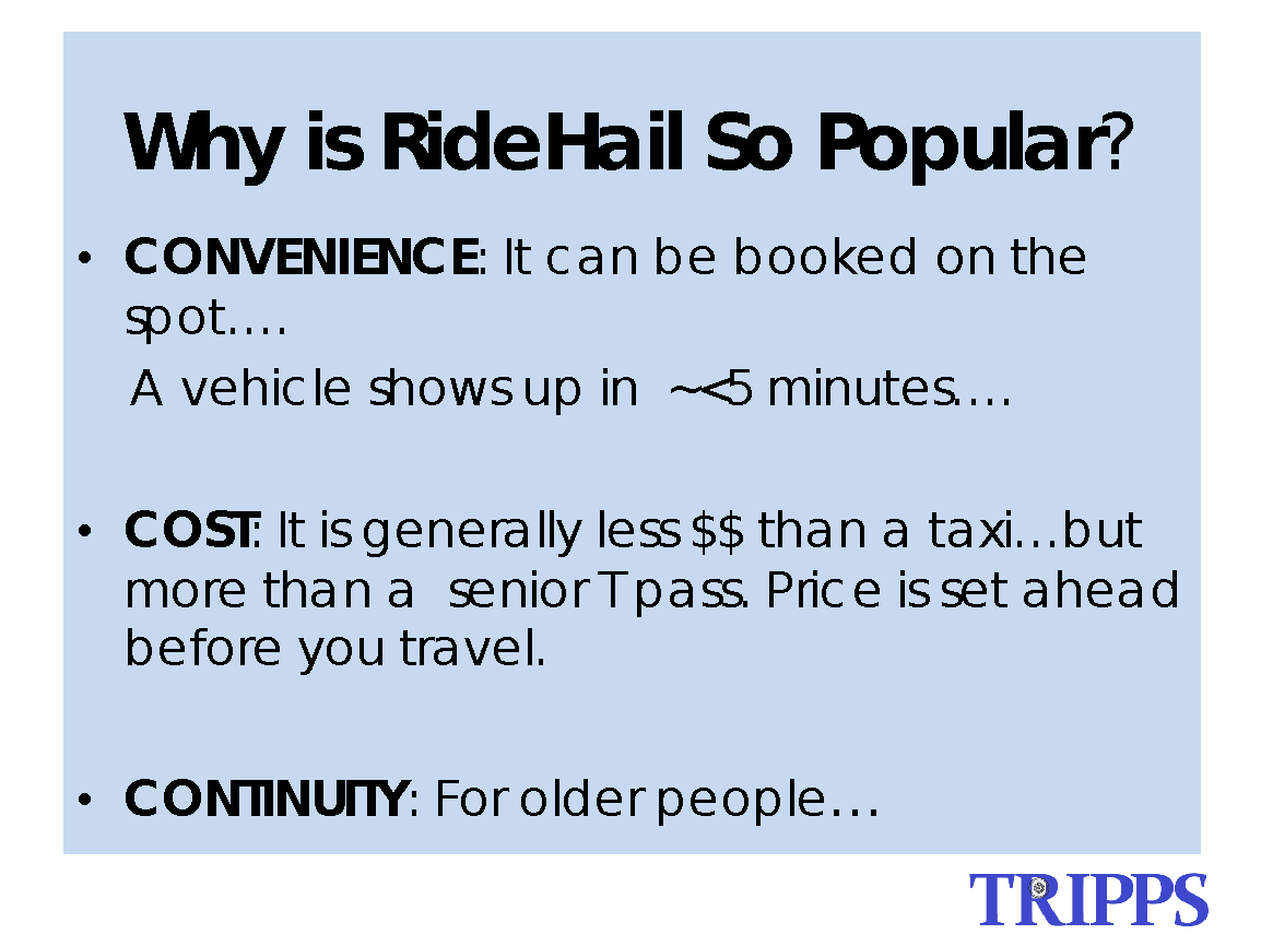 this is a power point slide. Seniors take Uber and Lyft for convenience, cost, and continuity.