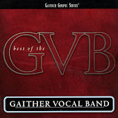 Gaither Gospel Series: Best Of The Gaither Vocal Band