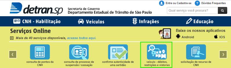 """escolha a opção """"veículo-débitos, restrições e vistorias"""" para consultar o CRV de um veículo"""
