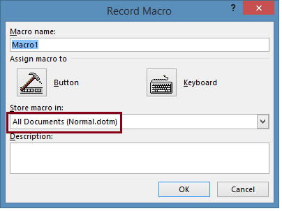 Record Macro screen lets you select where to store your macro.