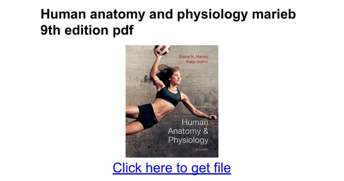 Funky Human Anatomy And Physiology Elaine Marieb 9th Edition Pdf ...