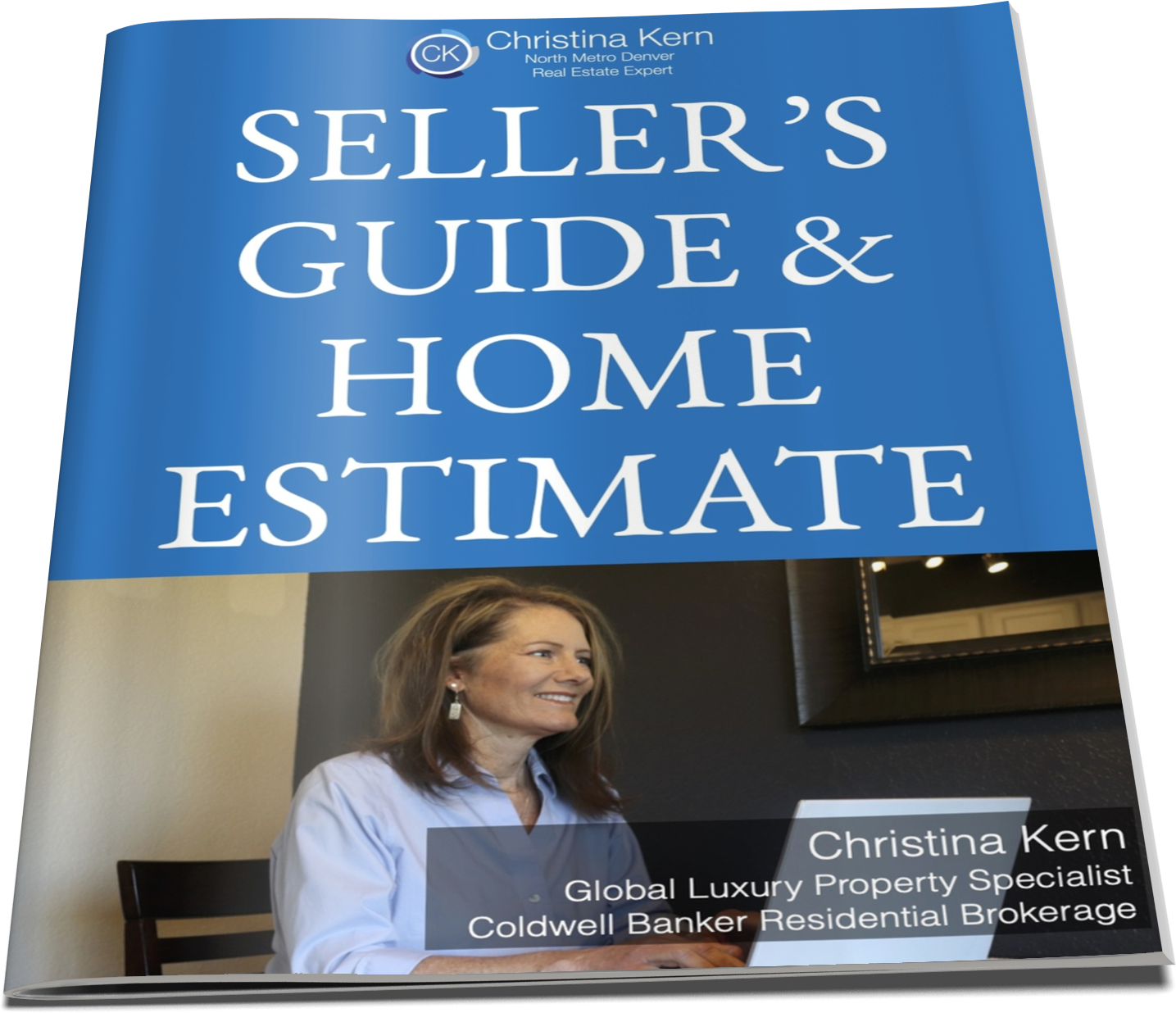 NORTH METRO DENVER AREA SELLER'S GUIDE & HOME ESTIMATE
