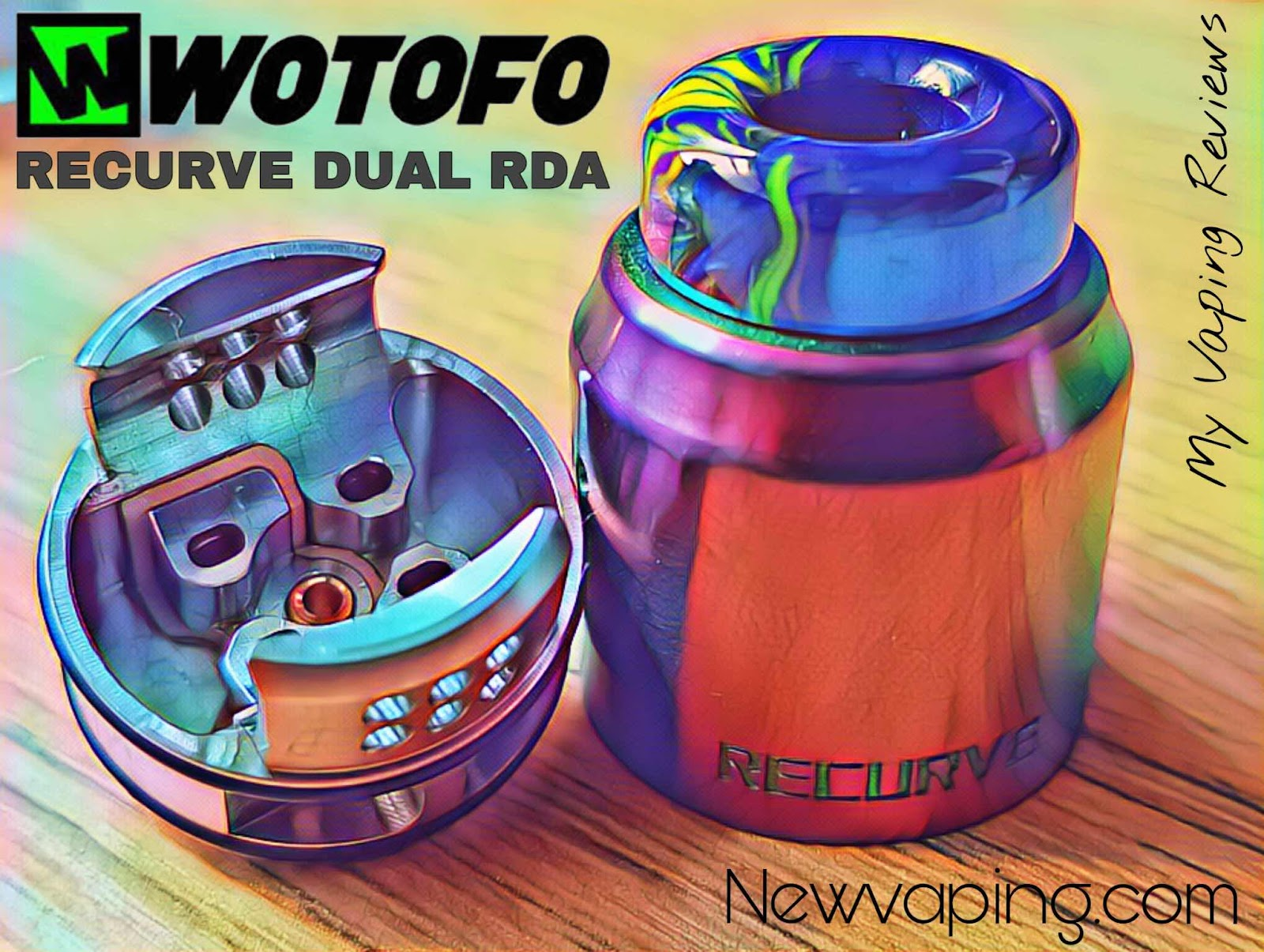 Wotofo Recurve Dual RDA Review | My Vaping Reviews