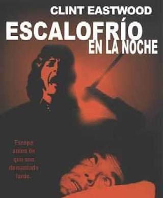 Escalofrío en la noche (1971, Clint Eastwood)