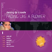Fading Like A Flower (Dancing DJ's vs. Roxette)