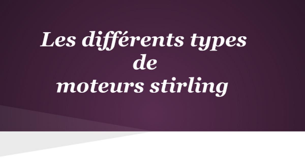 differents types de moteurs stirling google slides. Black Bedroom Furniture Sets. Home Design Ideas