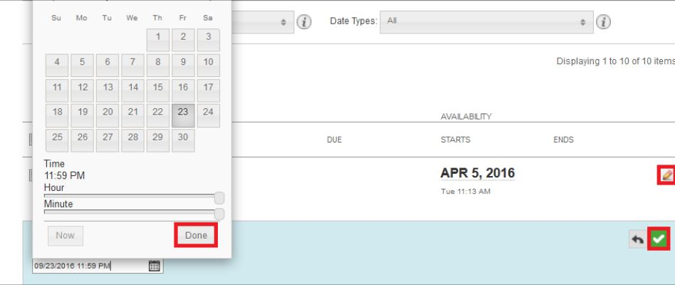 Calendar is open and Done is highlighted.  The edit icon is highlighted and the green check box is highlighted