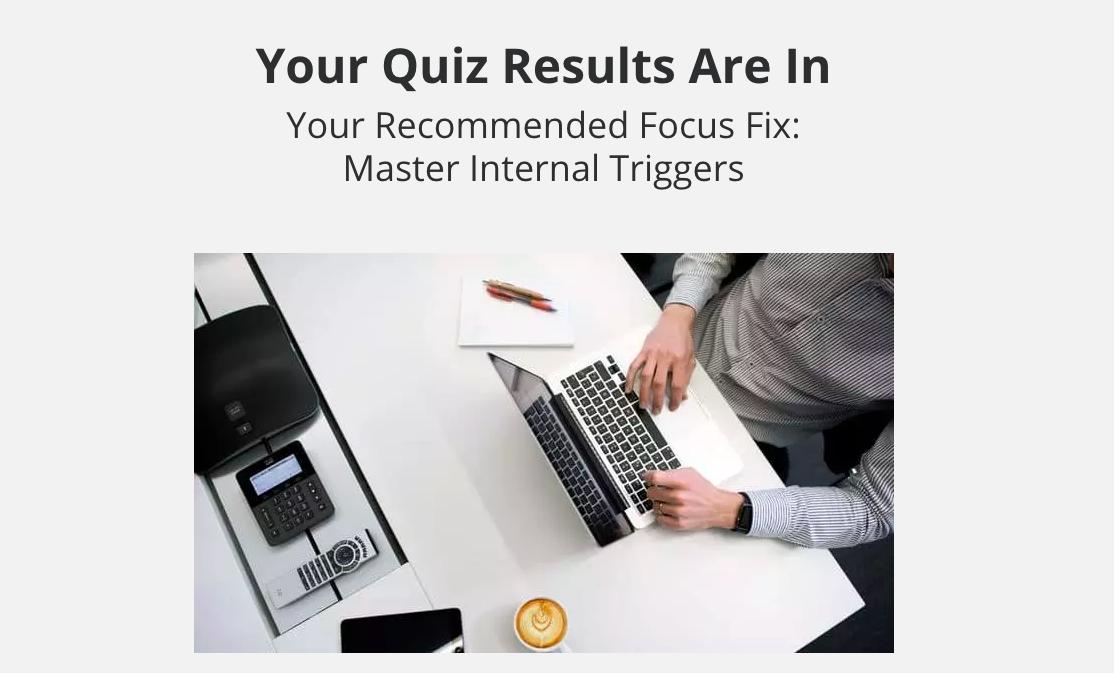 productivity quiz result for master internal triggers