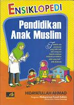 Ensiklopedi Pendidikan Anak Muslim | RBI