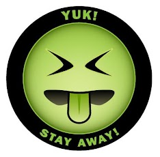 "[Image is ""Mr. Yuk,"" a disgusted looking green emoji. The emoji is surrounded by a thick black outline, which has the words ""Yuk!"" and ""Stay away!"" written on it in all caps.]"
