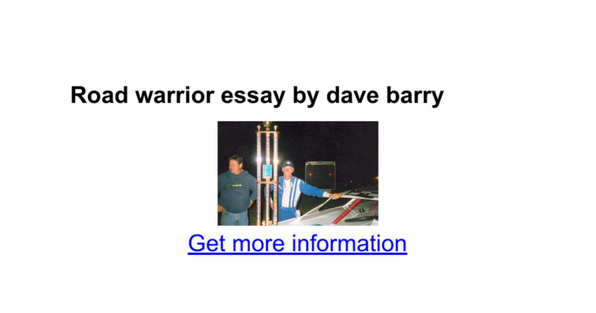 road warrior essay by dave barry google docs