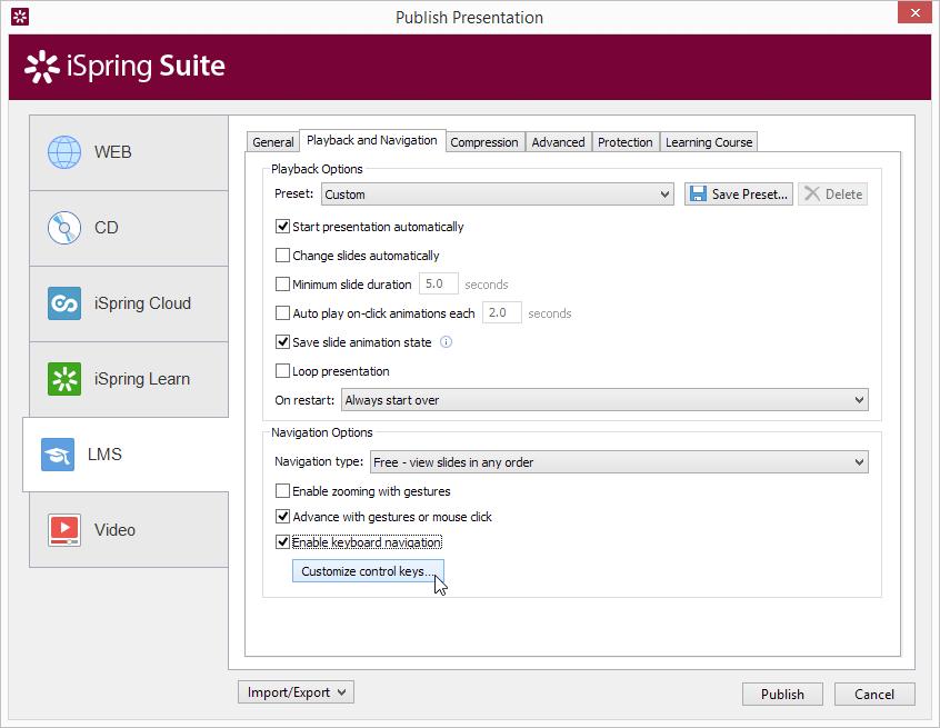 Publish -> Playback and Navigation -> Enable keyboard navigation and click Customize control keys.