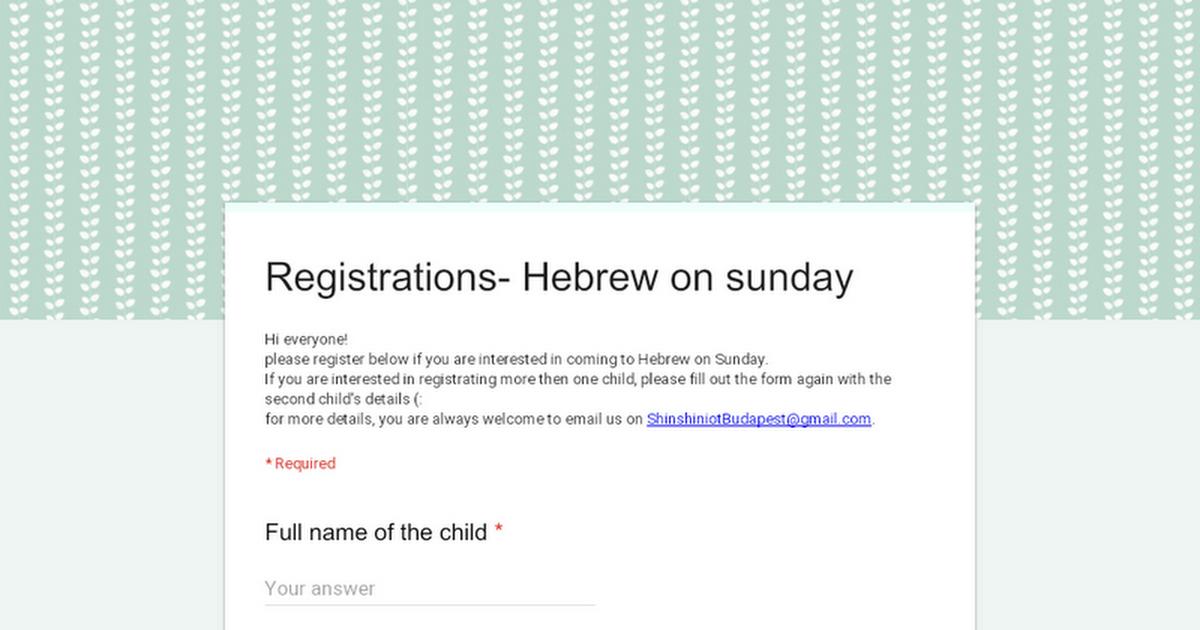 Registrations- Hebrew on sunday