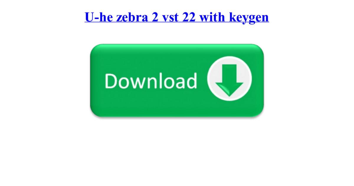u-he zebra 2 free download