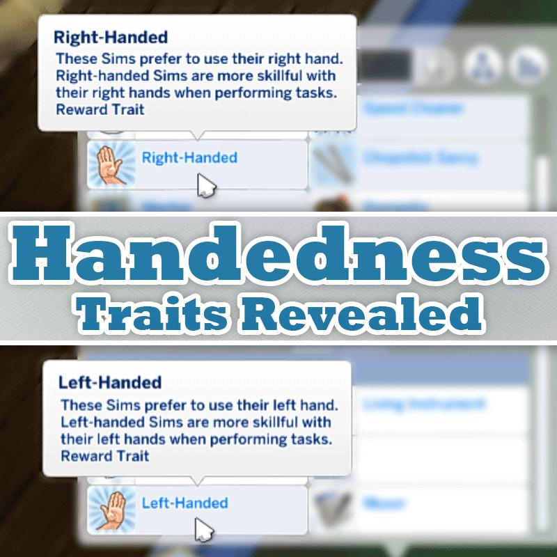 Sims 4 Trait mod - Reveal the Left or Right Handedness Traits