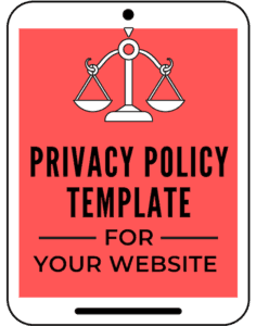 Privacy Policy template for your blog and website