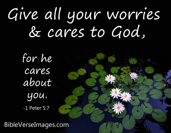 Bible Verse about Worry and Anxiety - 1 Peter 5:7