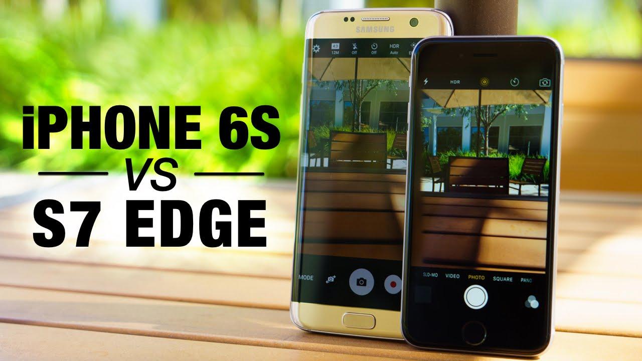 Cùng tầm giá, nên chọn iPhone 6S Plus hay Galaxy S7 Edge